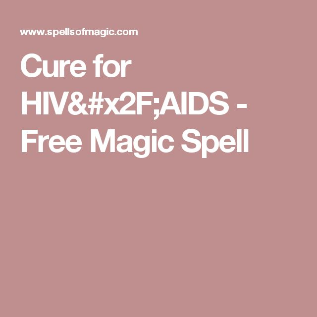 Cure for HIV/AIDS - Free Magic Spell