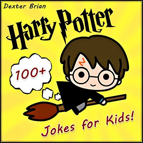 Harry Potter: 100+ Funny clean Harry Potter jokes and memes for Children. ( harry potter kids books, memes for kids, harry potter jokes, harry potter memes). (English Edition)