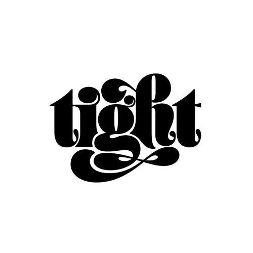 I Love Ligatures - Tight by Jessica Hische Facebook | Twitter |...