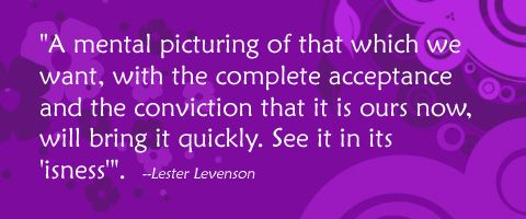 A mental picture ....lester levenson quotes