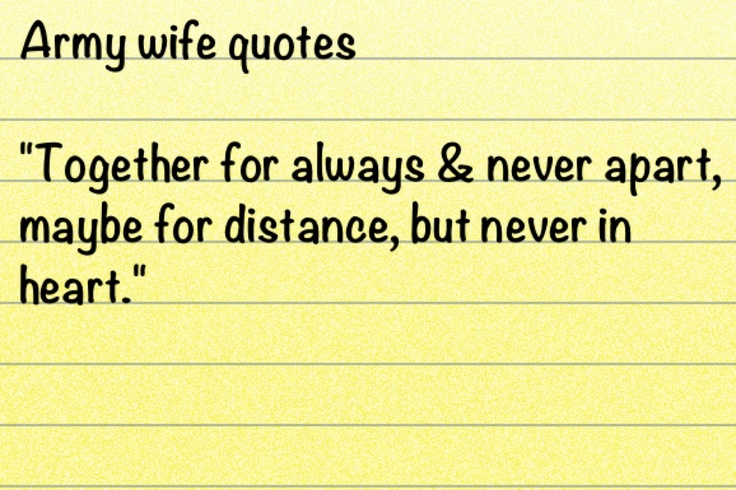 I want an Army wife tattoo before my husband deploys but I'm having a hard time choosing a perfect quote ...