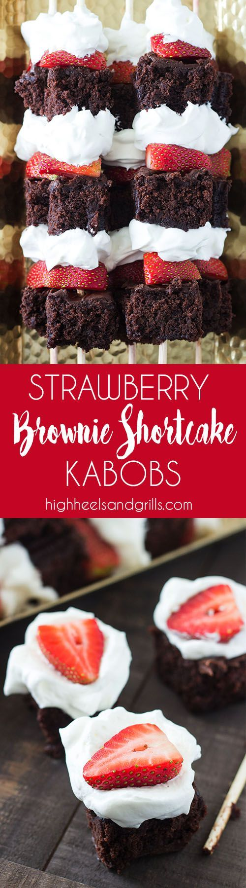 Strawberry Brownie Shortcake Kabobs. They're easy to make and taste delicious! Source: High Heels and Grills via @heelsngrills