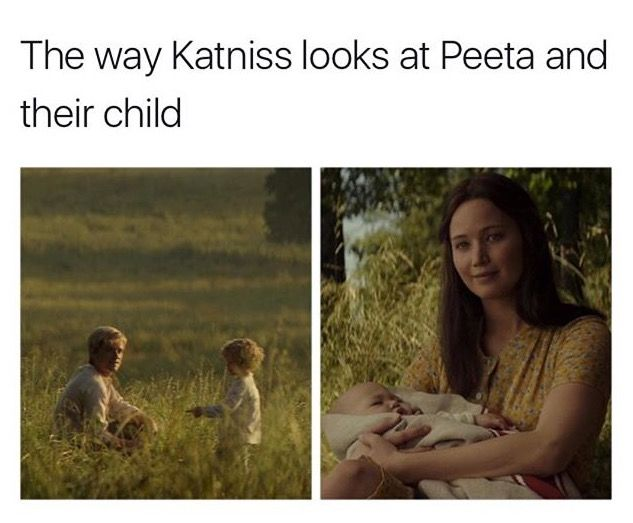 | Mockingjay part.2 |>>She's finally happy after all the horrible things her and Peeta have been through