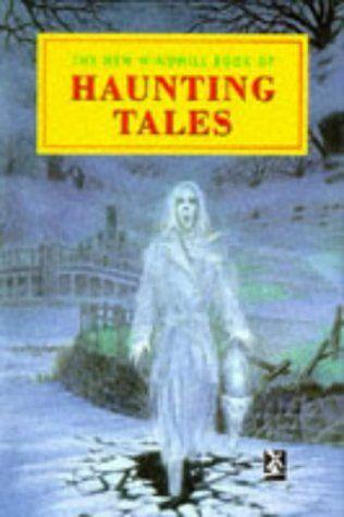The New Windmill Book Of Haunting Tales (New Windmill)
