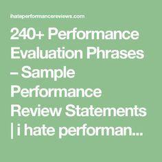 240+ Performance Evaluation Phrases – Sample Performance Review Statements | i hate performance reviews