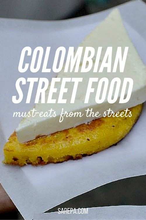 Colombian street food - 25 must-try street eats from Colombia  http://www.sarepa.com/2015/10/24/colombian-street-food-2/