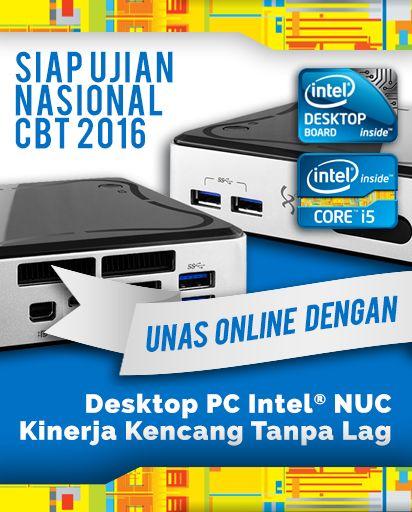 Komputer untuk Ujian Nasional Online CBT 2016  Dapatkan unit komputer desktop Intel NUC dengan prosesor Intel i5, Intel i7 atau Intel Xeon untuk mendukung kegiatan belajar mengajar di sekolah. Khususnya untuk menyambut UNAS Online 2016.  http://www.anugrahpratama.com/a/