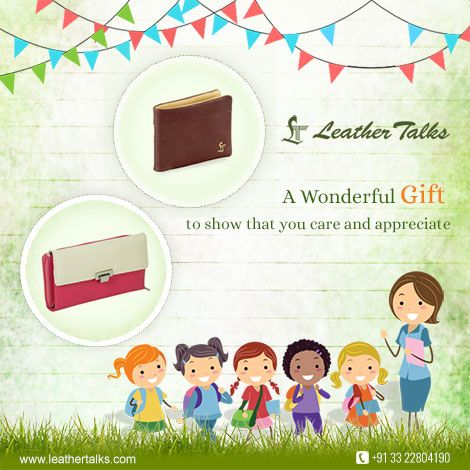 Don't miss this golden opportunity to express your heartfelt and warm gratitude to your teacher for showing you the right way to achieve success. Gift him/her a stylish gift this teacher's day. Presenting wide range of men's and women's wallet that will impress your teacher without making you feel the pinch.   #leathertalks #walletgift  http://leathertalks.com/