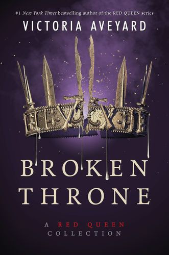 Read & download Broken Throne: A Red Queen Collection By ...