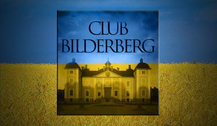 Le Groupe Bilderberg veut se servir de l'Ukraine pour changer l'ordre mondial