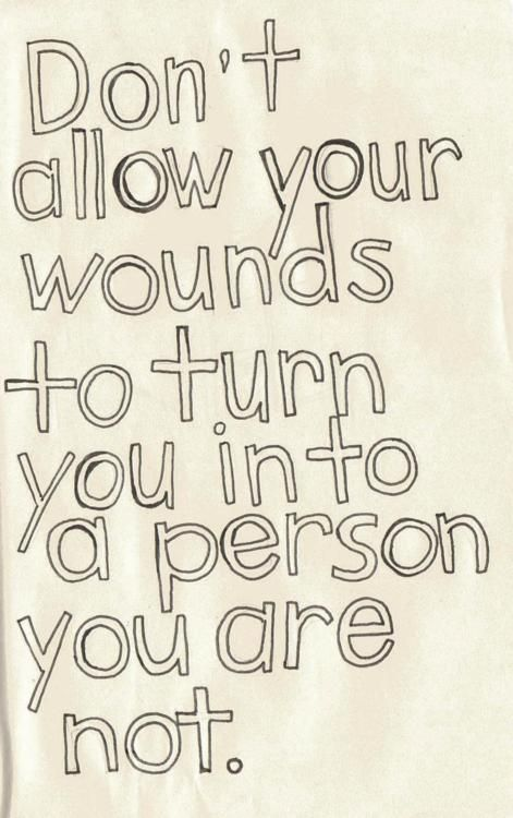 Wounds. Good advice.