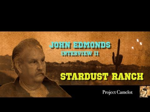 JOHN EDMONDS INTERVIEW TWO - STARDUST RANCH - November 16, 2015, 2:07:32, YouTube: