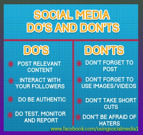 Social Media Do's and Don'ts Do's - Post relevant content ...