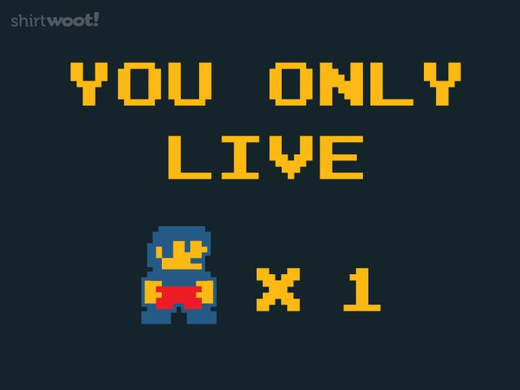 You Only Live x 1 for $12