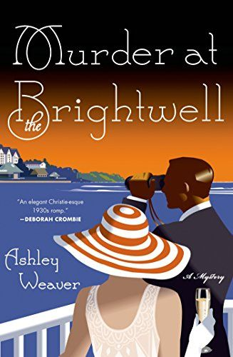 Murder at the Brightwell: A Mystery (An Amory Ames Mystery) by Ashley Weaver http://smile.amazon.com/dp/B00IWUXVME/ref=cm_sw_r_pi_dp_9AR1wb102KKBW