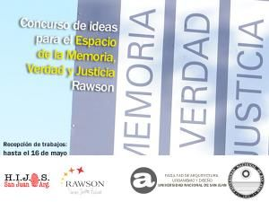 CONCURSO DE IDEAS PARA EL ESPACIO DE LA MEMORIA, VERDAD Y JUSTICIA La Facultad de Arquitectura, Urbanismo y Diseño, la Municipalidad de Rawson y la Agrupación HIJOS- San Juan organizan el concurso de ideas para el Espacio de la Memoria, Verdad y Justicia en el deparamento Rawson.  Noticia completa: http://www.unsj.edu.ar/noticiaDetalle.php?n=1714