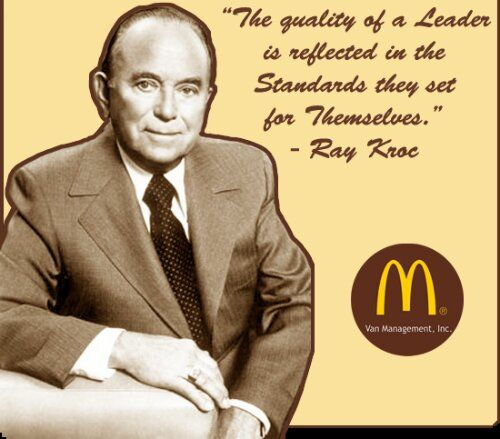 """""""The quality of a leader is reflected in the standards they set for themselves."""" Ray Kroc #QA #Quality #Quote"""