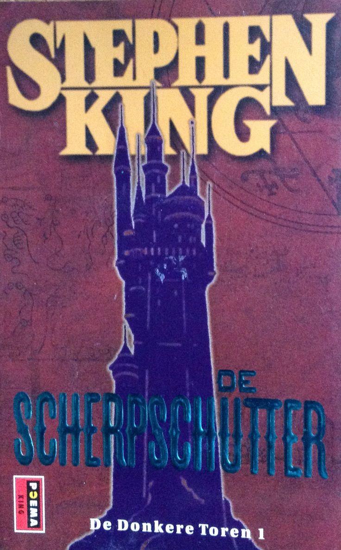 Stephen King: de donkere toren 1 de scherpschutter