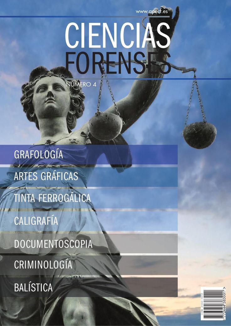 Revista Ciencias Forenses 4  Revista editada por la APECF, Asociación de Expertos en Ciencias Forenses sobre todas aquellas disciplinas forenses  que afectan a los peritos judiciales.
