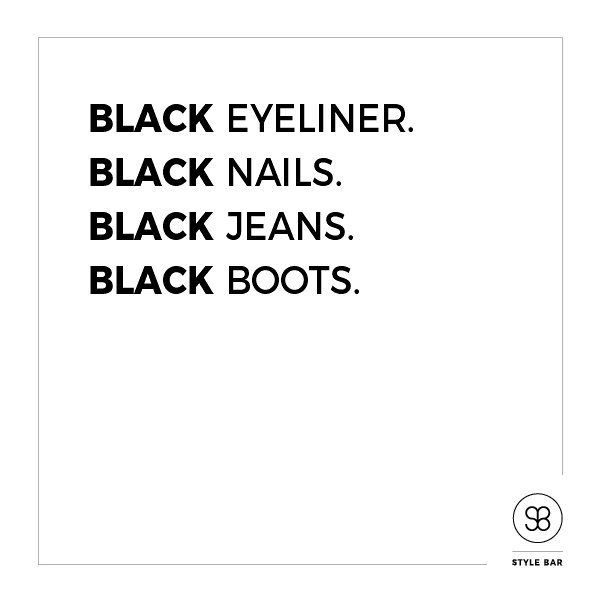 You know you are a true stylist when your love for everything black is real!