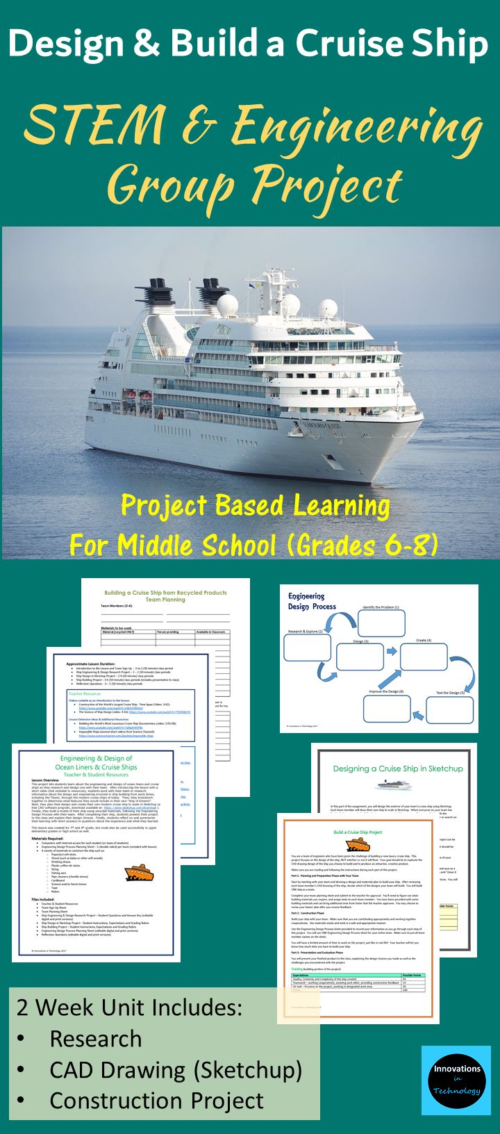 Explore the engineering and design of cruise ships throughout history and then design your own in Sketchup (CAD) and build it with your team.  Resources, instructions, materials list, planning sheets, grading rubrics and answer keys included.  Perfect for middle school STEM and Engineering classes.