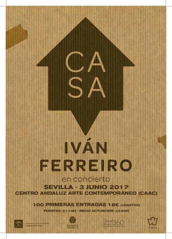 WegowTickets, compra entradas para Iván Ferreiro presenta CASA en Sevilla en Sevilla
