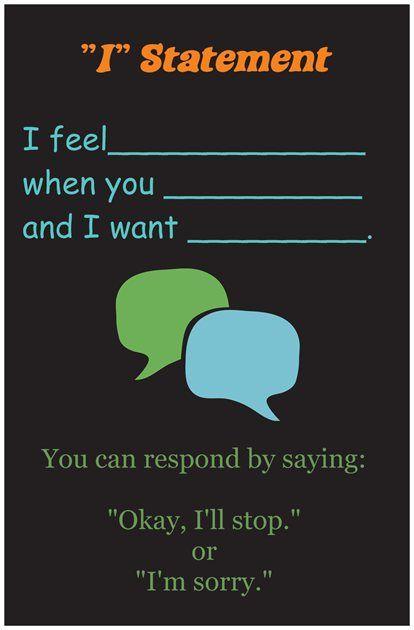 """I"" statement & acceptable ways to respond"