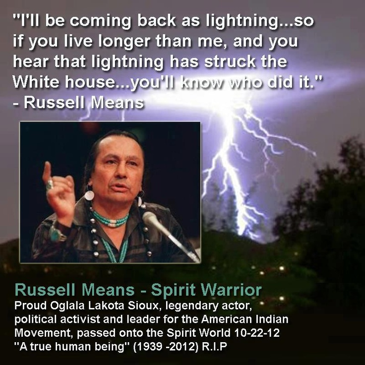 White House Quotes Delectable 23 Best Russell Means Images On Pinterest  Native American Native .