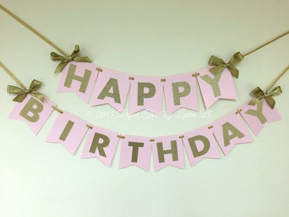 Pink and Gold Happy Birthday Banner.  First Birthday Decorations. Pink and Gold Party.  Gold Luxurious Bows