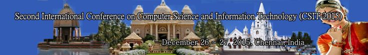 Second International Conference on Computer Science and Information Technology (CSIT-2015) will provide an excellent international forum for sharing knowledge and results in theory, methodology and applications of Computer Science and Information Technology http://netcom2012.org/2015/csit/index.html