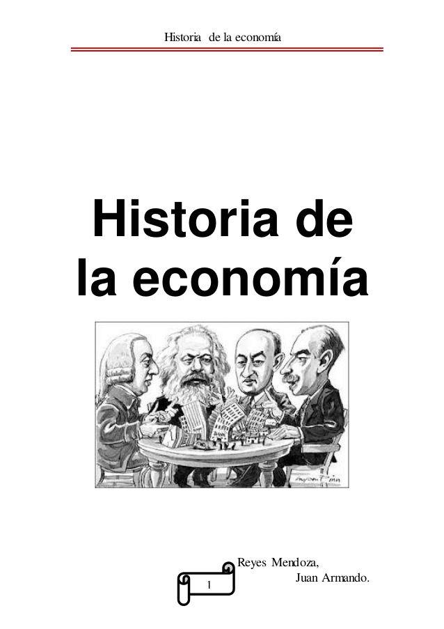 Historia De La Economia Doctrina Economica Escuelas Economicas Historia De La Economia Pensamiento Economico Doctrinas Economicas