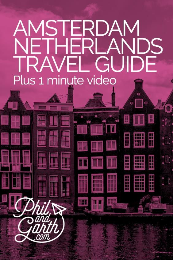 Amsterdam, Netherlands travel guide - Must see sightseeing, things to do, top 5 tips, food reviews, photography inspiration, advice and information