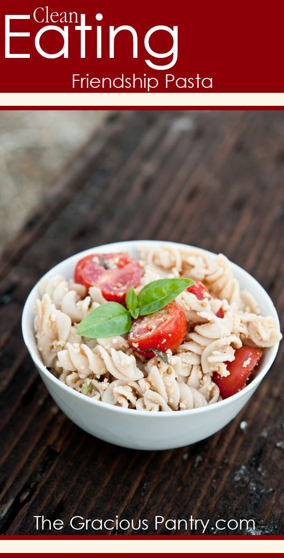 Clean Eating Friendship Pasta (this would be a yummy salad for my lemon cucumbers).