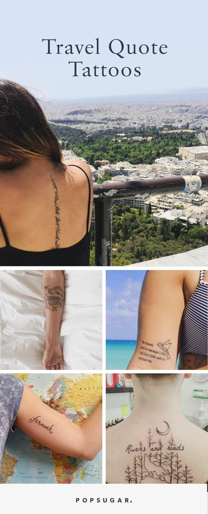 30 Travel Quote Tattoos That Will Make You Want To Plan A Trip Asap Tattoo Quotes Travel Quotes Travel Tattoo