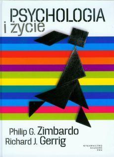 Psychologia i życie - Gerrig Richard J., Zimbardo Philip G.