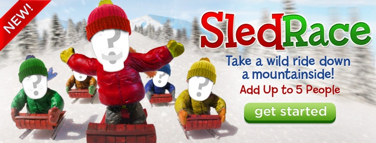 Jib Jab videos Sled Race! Take a wild ride down a mountainside! Add up to 5 people! Get Started!
