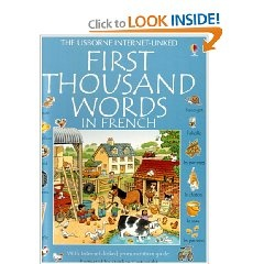 First Thousand Words in French: French Language, French Always, Learning French, Speaking French, For Kids, Kids Stuff, Things French, Book, French Info