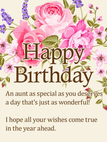 To my Special Aunt - Happy Birthday Wishes Card
