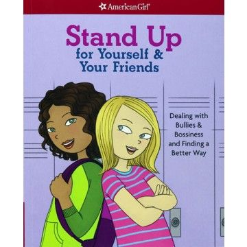 52 best books for life challenges images on pinterest baby books the paperback of the stand up for yourself your friends dealing with bullies bossiness and finding a better way by patti kelley criswell angela fandeluxe Gallery