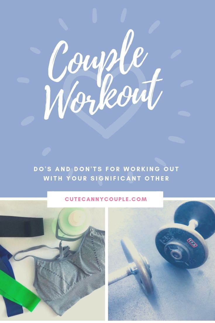 Couple Workout Do's and Don'ts