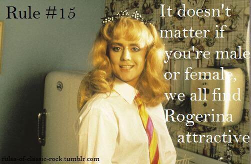 True RogerTaylor Rogerina Queen