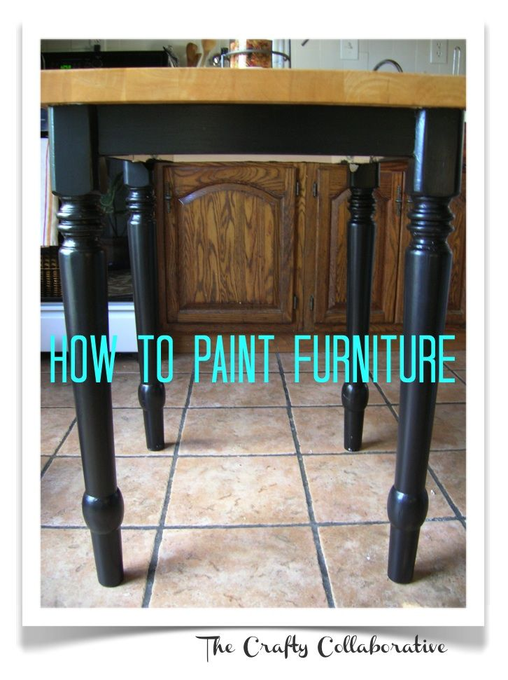 How To Paint Furniture I Really Need This For My Kitchen Table And Chairs