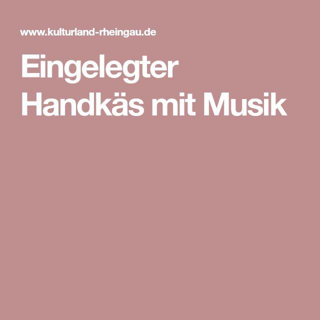 Eingelegter Handkäs mit Musik