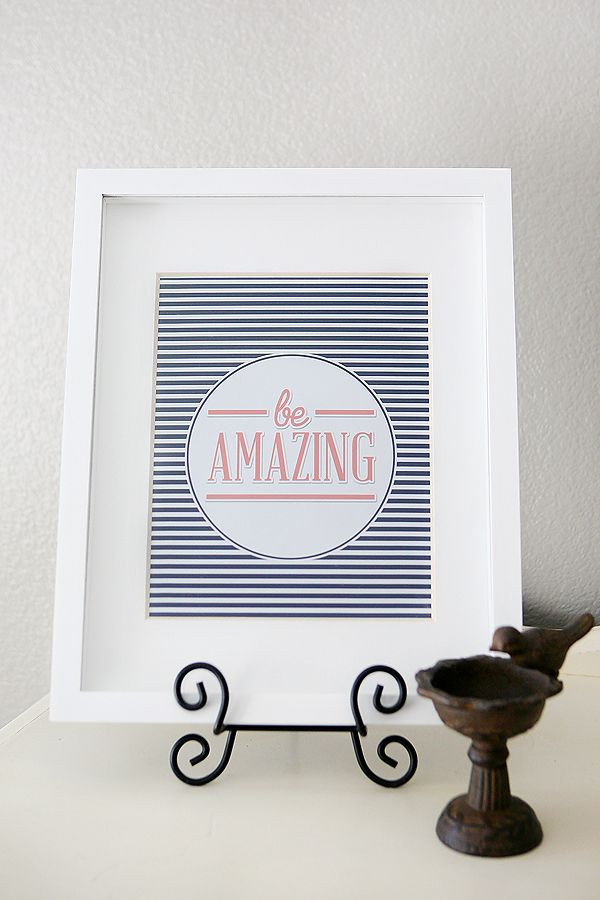 Be Amazing Print - free printable - comes in lots of fun color combinations