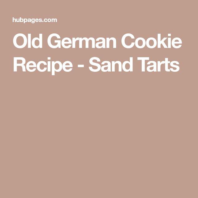 Old German Cookie Recipe - Sand Tarts