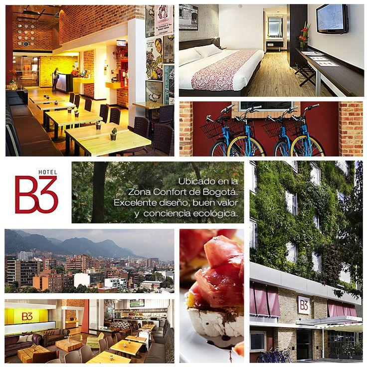 HotelesB3 ubicado en la #ZonaConfort de #Bogotá. Excelente diseño, buen valor y conciencia ecológica. www.hotelesb3.com