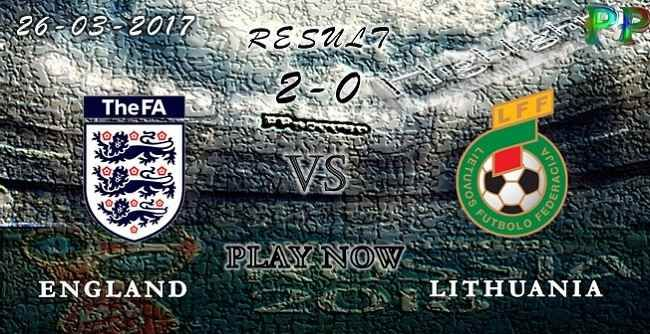 VIDEO England 2 - 0 Lithuania HIGHLIGHTS 26.03.2017 | PPsoccer
