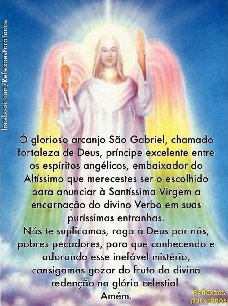Acesse a oração ao Arcanjo Gabriel, com relato a respeito e links para o vídeo da oração na voz do Padre Marcelo Rossi...