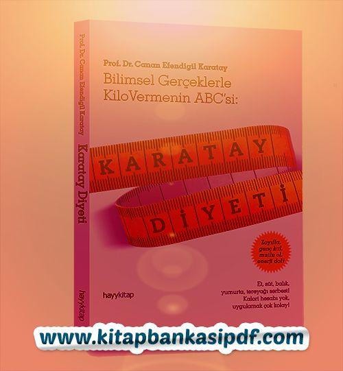 #karatay #diyet #kitap #pdf  http://kitapbankasipdf.com/canan-karatayin-kitabi-karatay-diyeti-oku/