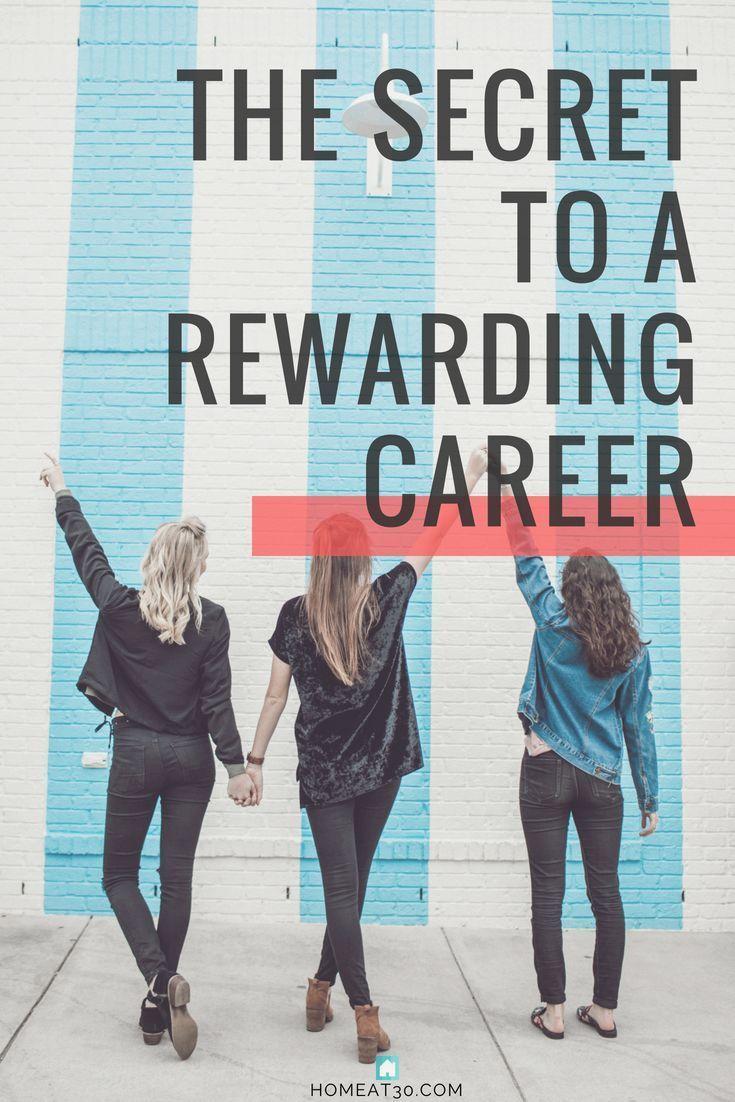 The Secret to Having a Rewarding Career